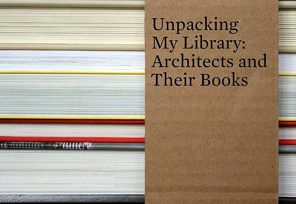 Image for Unpacking My Library: Architects and Their Books (Unpacking My Library Series)