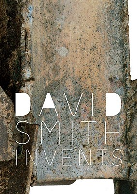 Image for DAVID SMITH INVENTS