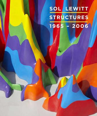 Image for Sol Lewitt: Structures, 1965-2006