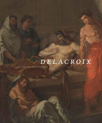 Image for Delacroix and the Matter of Finish