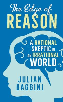 Image for The Edge of Reason: A Rational Skeptic in an Irrational World