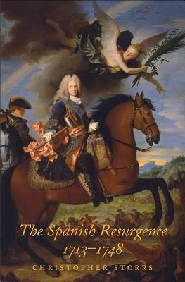 Image for The Spanish Resurgence, 1713-1748 (The Lewis Walpole Series in Eighteenth-Century Culture and History)