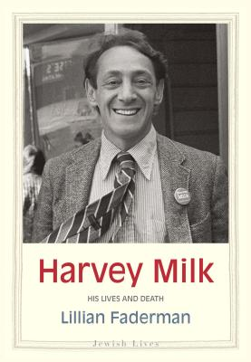 Image for Harvey Milk: His Lives and Death (Jewish Lives)