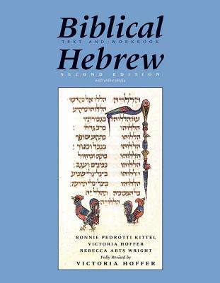 Image for Biblical Hebrew, Second Ed. (Text and Workbook): With Online Media (Yale Language Series)