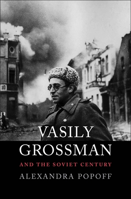 Image for Vasily Grossman and the Soviet Century