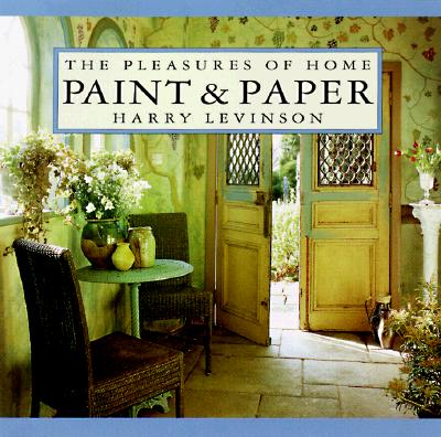 Image for Paint & Paper: The Pleasures of Home
