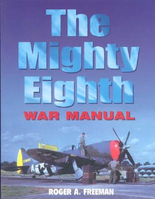 Image for The Mighty Eighth War Manual
