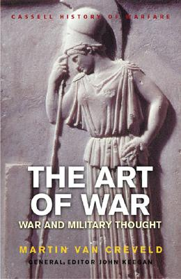 Image for The Art of War: War and Military Thought