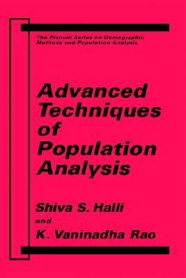 Image for Advanced Techniques of Population Analysis (The Springer Series on Demographic Methods and Population Analysis)