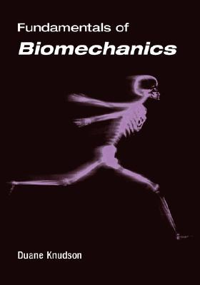 Fundamentals of Biomechanics, Knudson, Duane