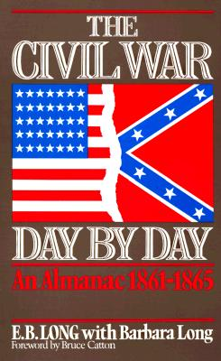 Image for The Civil War Day By Day: An Almanac, 1861-1865 (Da Capo Paperback)