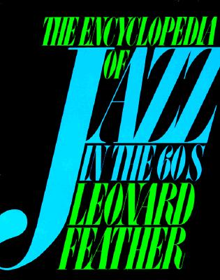 Image for ENCYCLOPEDIA OF JAZZ IN THE SIXTIES
