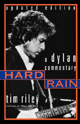 Image for Hard Rain: A Dylan Commentary