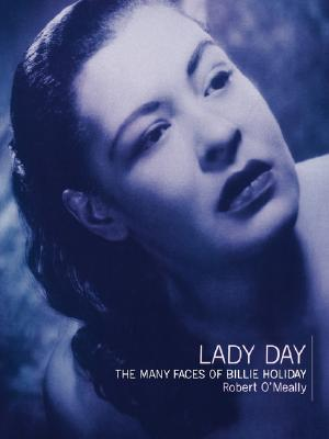 Image for Lady Day: The Many Faces Of Billie Holiday
