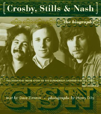 Image for Crosby, Stills & Nash: The Authorized Biography
