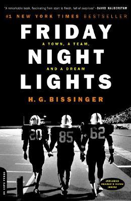 FRIDAY NIGHT LIGHTS, BISSINGER, H. G.