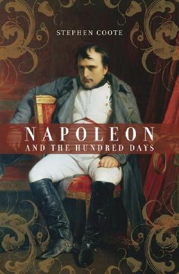 Image for Napoleon and the Hundred Days