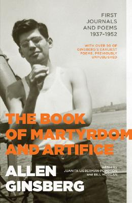 Image for The Book of Martyrdom and Artifice: First Journals and Poems 1937-1952