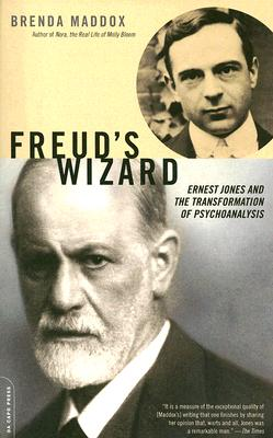FREUD'S WIZARD : ERNEST JONES AND THE TR, BRENDA MADDOX
