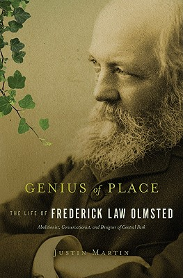Image for Genius of Place: The Life of Frederick Law Olmsted (A Merloyd Lawrence Book)
