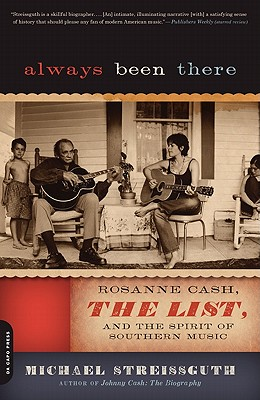 Image for Always Been There: Rosanne Cash, The List, and the Spirit of Southern Music