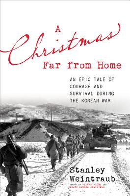 Image for A Christmas Far from Home: An Epic Tale of Courage and Survival during the Korean War