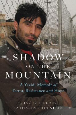 Image for Shadow on the Mountain: A Yazidi Memoir of Terror, Resistance and Hope
