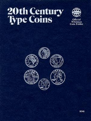 Image for 20th Century Type Coins: Official Whitman Coin Folder