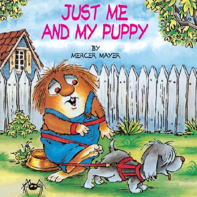 Image for Just Me and My Puppy (A Little Critter Book)