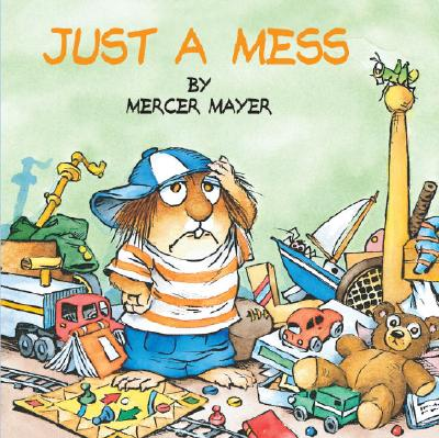 Image for Just a Mess (Little Critter) (Look-Look)