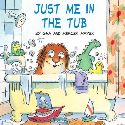 Image for Just Me in the Tub (Little Critter)