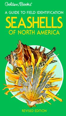 Image for Seashells of North America: A Guide to Field Identification