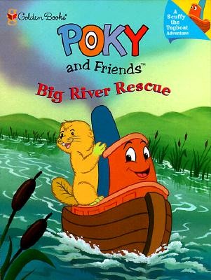 Image for Poky and Friends Big River Rescue