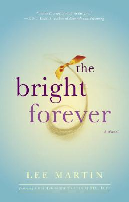 Image for The Bright Forever: A Novel
