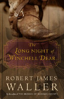 The Long Night of Winchell Dear: A Novel, Waller, Robert James