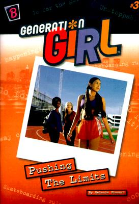 Image for Pushing The Limits (Generation Girl)