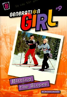 Image for Hitting the Slopes (Generation Girl)