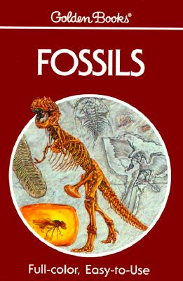 Image for Fossils: A Guide to Prehistoric Life (A Golden nature guide)