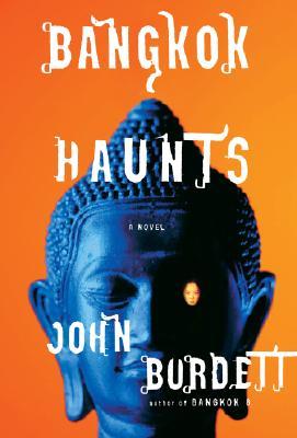 Bangkok Haunts, Burdett, John