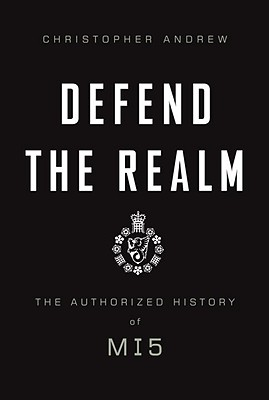 Image for Defend the Realm: The Authorized History of M15