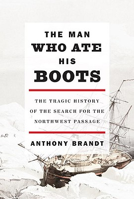Image for MAN WHO ATE HIS BOOTS : THE HISTORY OF T