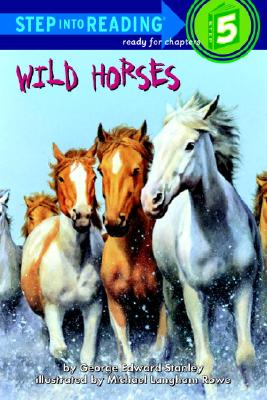 Image for Wild Horses (Road to Reading) by Stanley, George Edward; Rowe, Michael Langham