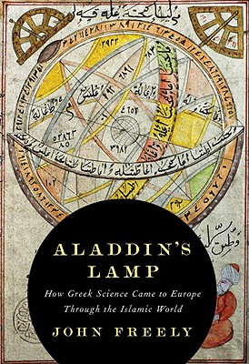 Image for Aladdin's Lamp: How Greek Science Came to Europe Through the Islamic World