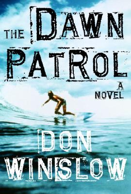 The Dawn Patrol, Winslow, Don