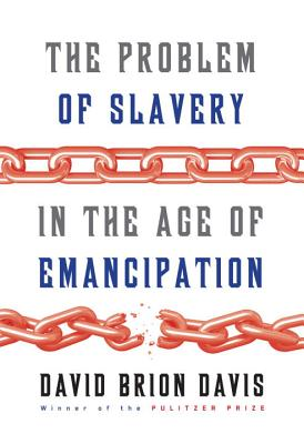 Image for The Problem of Slavery in the Age of Emancipation