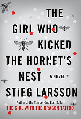 The Girl Who Kicked the Hornet's Nest (Millennium Trilogy), Stieg Larsson