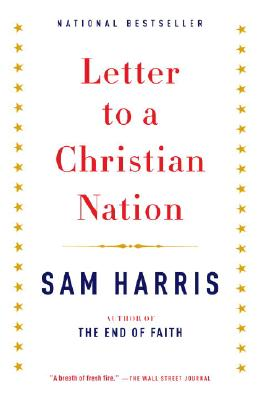 """Letter to a Christian Nation, """"Harris, Sam"""""""