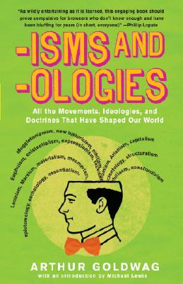 Image for 'Isms & 'Ologies: All the Movements, Ideologies and Doctrines That Have Shaped O
