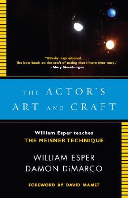 Image for Actor's Art and Craft: William Esper Teaches the Meisner Technique