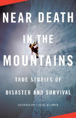 Image for Near Death in the Mountains: True Stories of Disaster and Survival (Vintage Departures)